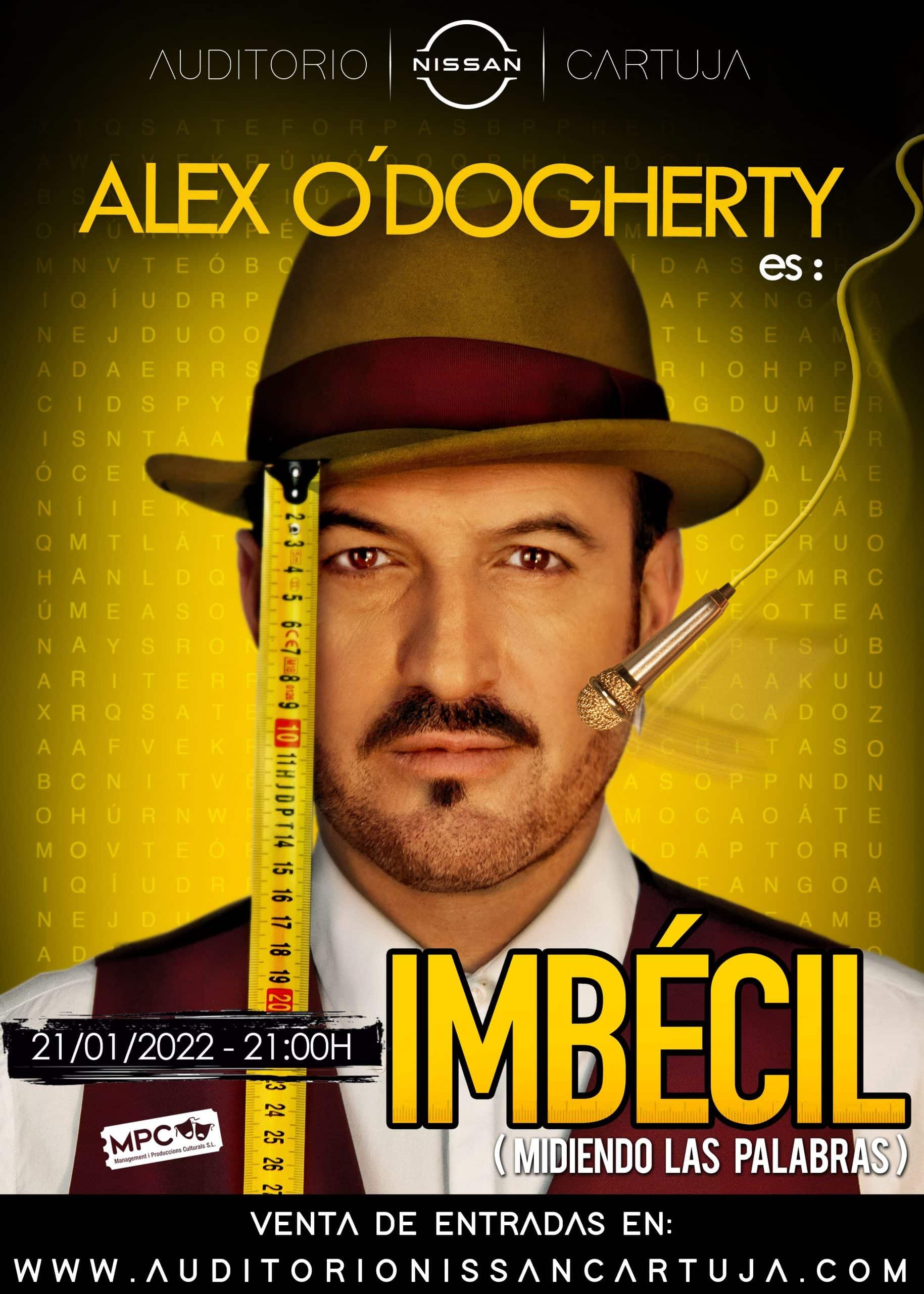 IMBÉCIL (MIDIENDO LAS PALABRAS) – ALEX O'DOGHERTY